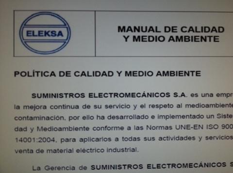 Suministros Electromecanicos - Politica Calidad y Medio Ambiente - Suministros Electromecanicos, S.A.